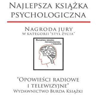 """""""Opowieści radiowe i telewizyjne"""" NAJLEPSZĄ KSIĄŻKĄ PSYCHOLOGICZNĄ w kategorii STYL ŻYCIA"""